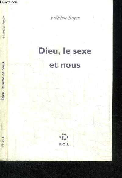 DIEU, LE SEXE ET NOUS