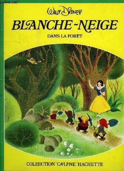BLANCHE-NEIGE DANS LA FORET