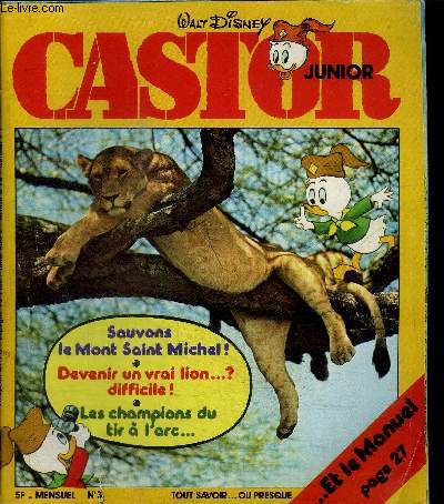 CASTOR JUNIOR N°3 - SAUVONS LE MONT SAINT MICHEL / DEVENIR UN VRAI LION ... DIFFICILE? / LES CHAMPIONS DU TIR A  L'ARC