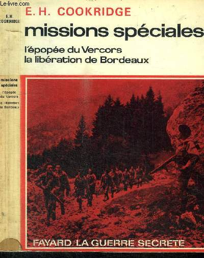 MISSIONS SPECIALES - L'EPOPEE DU VERCORS LA LIBERATION DE BORDEAUX