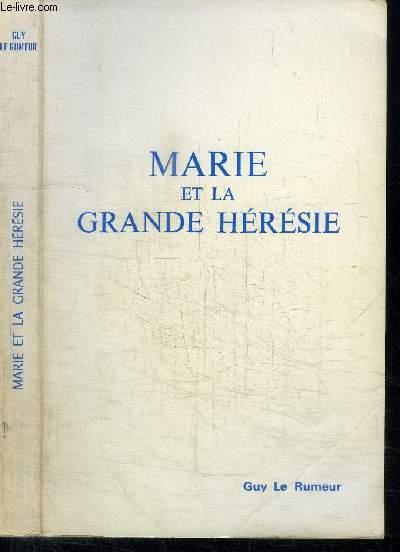 MARIE ET LA GRANDE HERESIE