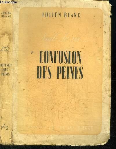 SEULE, LA VIE N° 1 - CONFUSION DES PEINES