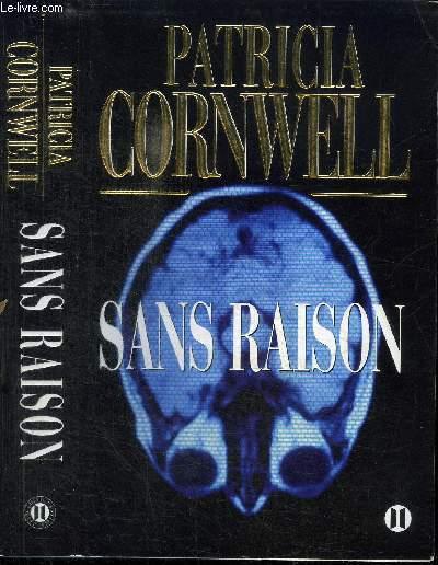 SANS RAISON