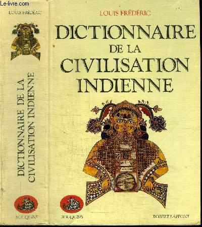 DICTIONNAIRE DE LA CIVILISATION INDIENNE