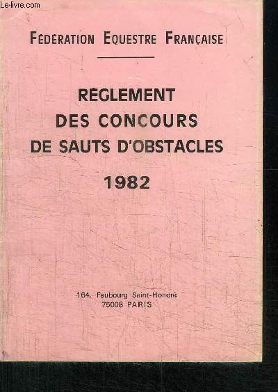 REGLEMENT DES CONCOURS DE SAUTS D'OBSTACLES 1982