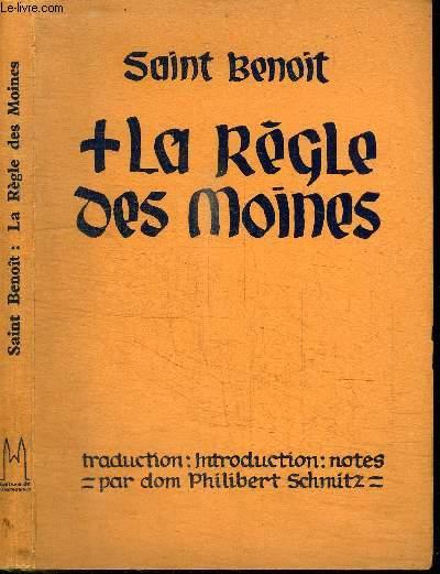 LA REGLE DES MOINES