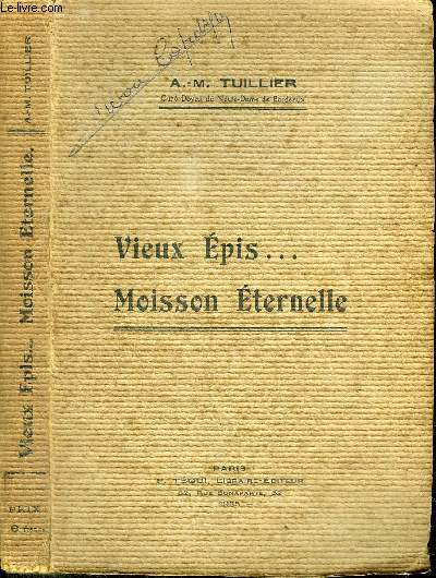 VIEUX EPIS... MOISSON ETERNELLE
