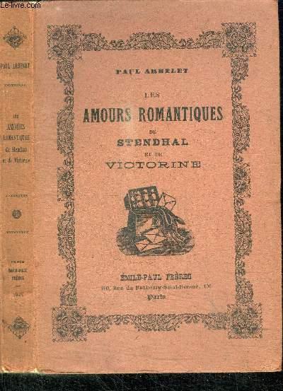 LES AMOURS ROMANTIQUES DE STENDHAL ET DE VICTORINE