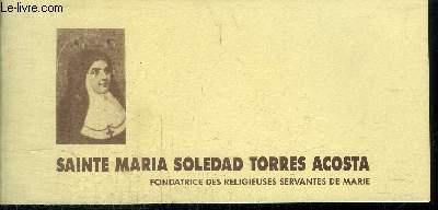 SAINTE MARIA SOLEDAD TORRES ACOSTA - FONDATRICE DES RELIGIEUSES SERVANTES DE MARIE