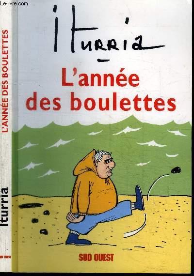 L'ANNEE DES BOULETTES
