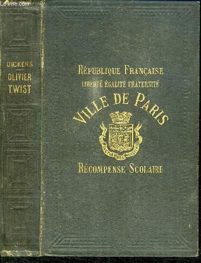 OLIVIER TWIST - REPUBLIQUE FRANCAISE VILLE DE PARIS RECOMPENSE SCOLAIRE
