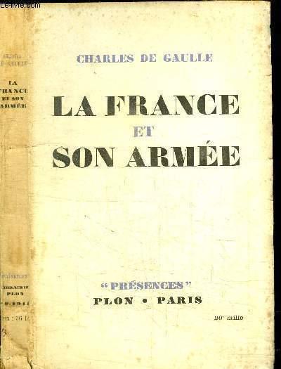 LA FRANCE ET SON ARMEE