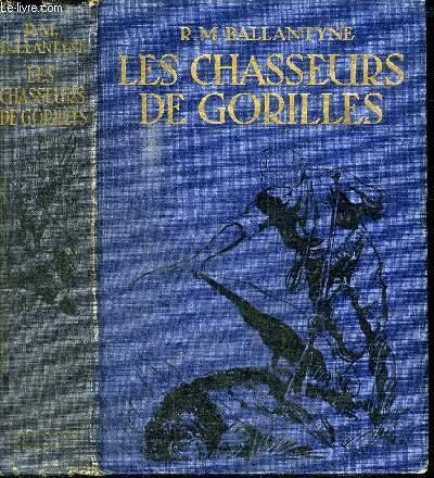 LES CHASSEURS DE GORILLES