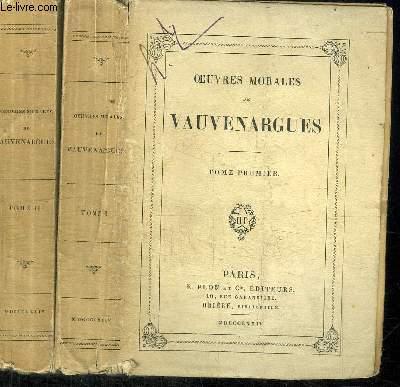 OEUVRES MORALES DE VAUVENARGUES  EN 2 VOLUMES (TOME 1+2)