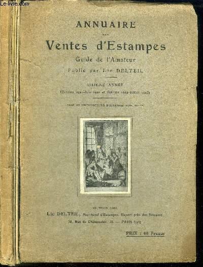 ANNUAIRE DES VENTES D'ESTAMPES - GUIDE DE L'AMATEUR - 6eme année (Octobre 1921 - Juin 1922 et Octobre 1922 - Juillet 1923)