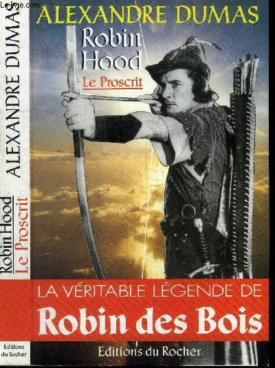 ROBIN HOOD - LE PROSCRIT / la véritable légende de Robin de Bois