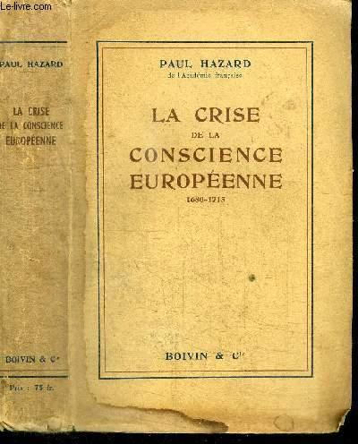 LA CRISE DE LA CONSCIENCE EUROPENNE 1680-1715
