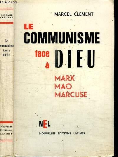 LE COMMUNISME FACE A DIEU - MARX MAO MARCUSE