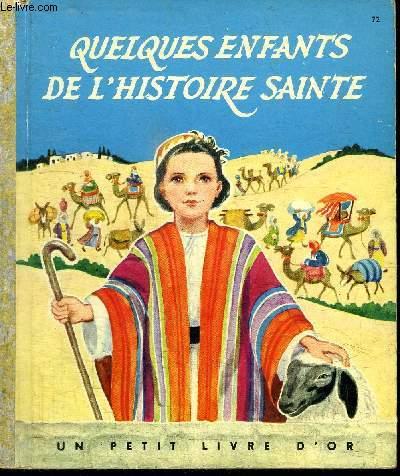 QUELQUES ENFANTS DE L'HISTOIRE SAINTE (5 RECITS BIBLIQUES)