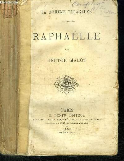 LA BOHEME TAPAGEUSE - RAPHAELLE