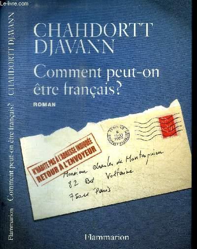 COMMENT PEUT-ON ETRE FRANCAIS?