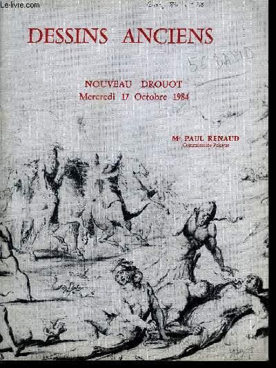 CATALOGUE DE VENTE AUX ENCHERES : DESSINS ANCIENS - NOUVEAU DROUOT - MERCREDI 17 OCTOBRE 1984