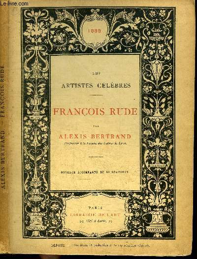 LES ARTISTES CELEBRES : FRANCOIS RUDE