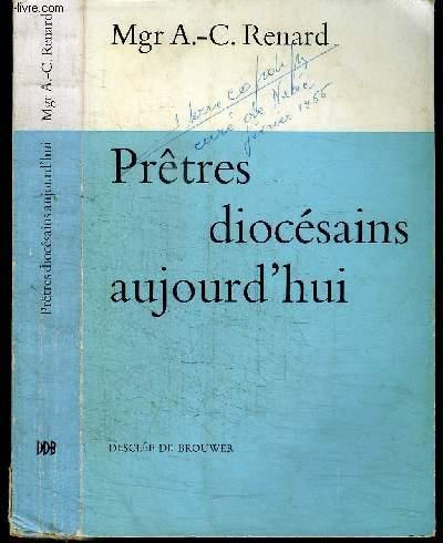 PRETRES DIOCESAINS D'AUJOURD'HUI