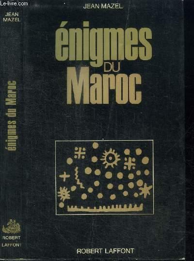 ENIGMES DU MAROC