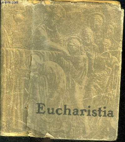 EUCHARISTIA - ENCYCLOPEDIE POPULAIRE SUR L'EUCHARISTIE