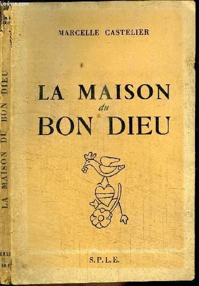LA MAISON DU BON DIEU