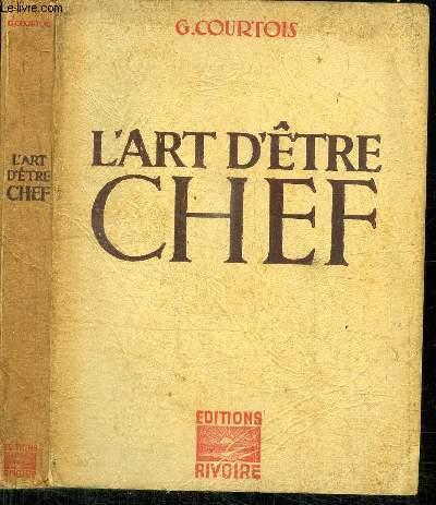 L'ART D'ETRE CHEF