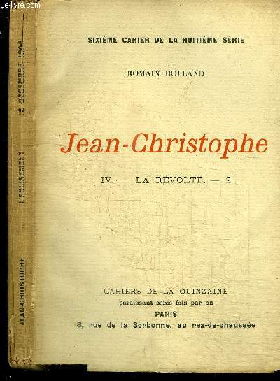CAHIERS DE LA QUINZAINE : JEAN-CHRISTOPHE - TOME 4 - LA REVOLTE N°2 - SIXIEME CAHIER DE LA HUITIEME SERIE - 16 DECEMBRE 1906
