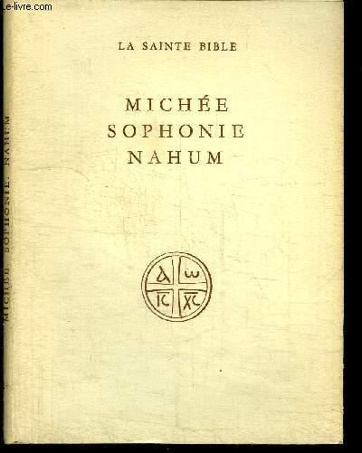 LA SAINTE BIBLE - MICHEE SOPHONIE NAHUM