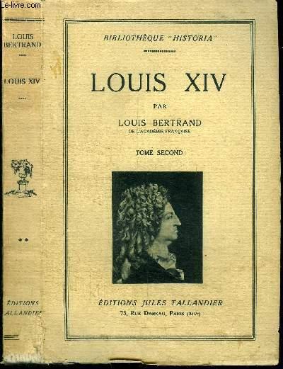 LOUIS XIV - TOME 2