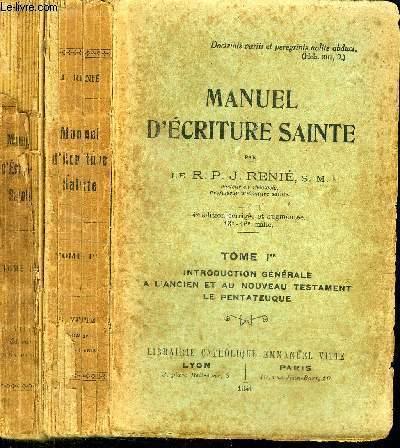MANUEL D'ECRITURE SAINTE - en 2 VOLUMES (TOME 1 + 3) - MANQUE LE TOME 2 - TOME 1 : INTRODUCTION GENERALE A L'ANCIEN ET AU NOUVEAU TESTAMENT LE PENTATEUQUE - TOME 3 : LIVRES PROPHETIQUES