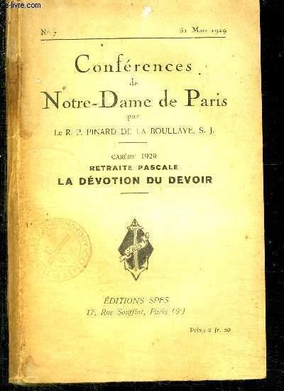 CONFERENCES DE NOTRE-DAME DE PARIS - CAREME 1929 - RETRAITE PASCALE - LA DEVOLUTION DU DEVOIR - N°7 - 31 MARS 1929