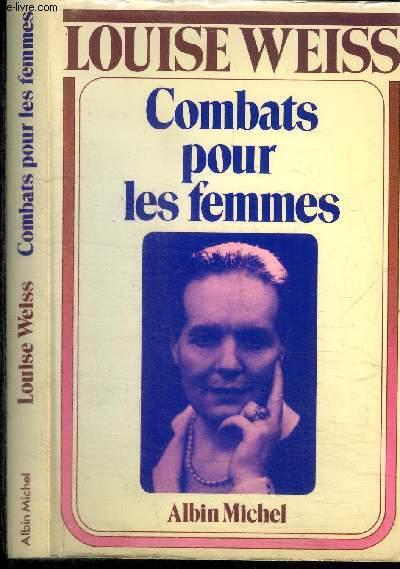 MEMOIRES D'UNE EUROPEENNE (TOME3) - COMBATS POUR LES FEMMES - 1934-1939
