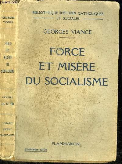 FORCE ET MISERE DU SOCIALISME