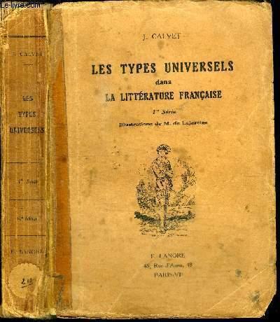 LES TYPES UNIVERSELS DANS LA LITTERATURE FRANCAISE - 1ERE SERIE