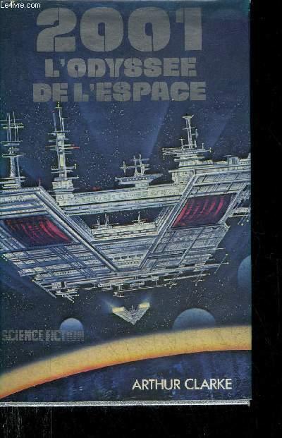 2001 L'ODYSSEE DE L'ESPACE - SCIENCE FICTION.