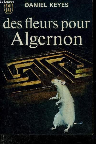 DES FLEURS POUR ALGERNON - COLLECTION J'AI LU N°427.