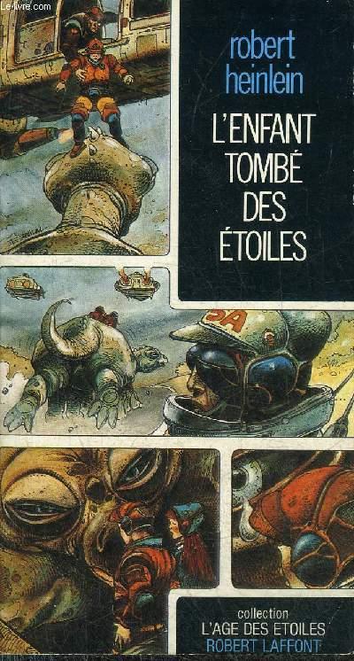 L'ENFANT TOMBE DES ETOILES - COLLECTION L'AGE DES ETOILES.