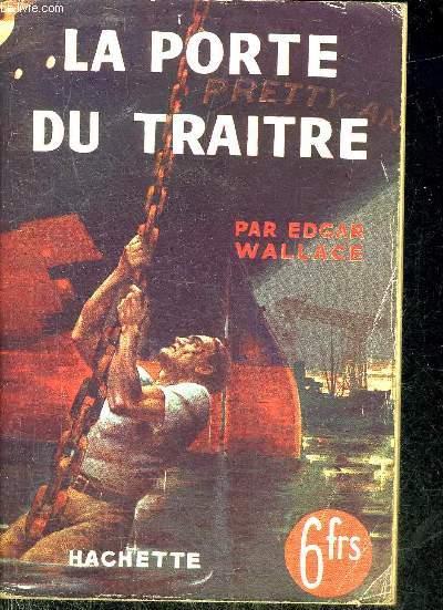 LA PORTE DU TRAITRE (THE TRAITOR'S GATE).