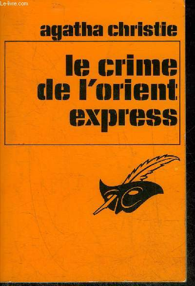 LE CRIME DE L'ORIENT EXPRESS - COLLECTION LE MASQUE N°169.