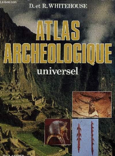 ATLAS ARCHEOLOGIQUE UNIVERSEL.