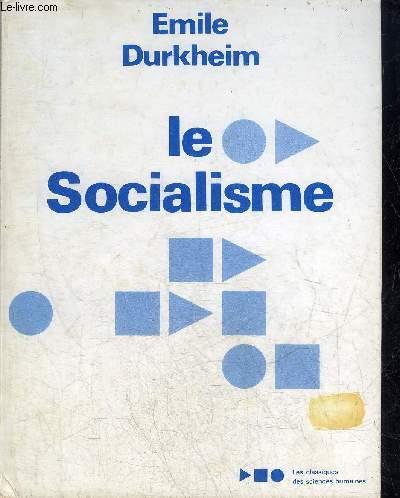 LE SOCIALISME - SA DEFINITION - SES DEBUTS - LA DOCTRINE SAINT SIMONIENNE.