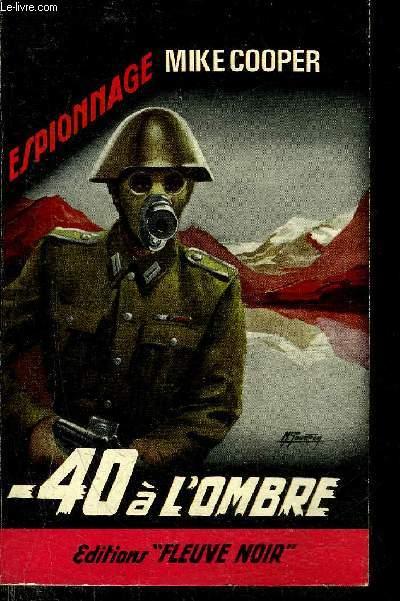 - 40 A L'OMBRE - ROMAN D'ESPIONNAGE N°510.