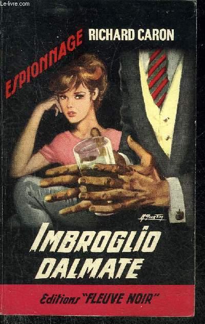 IMBROGLIO DALMATE - COLLECTION ESPIONNAGE N°519.