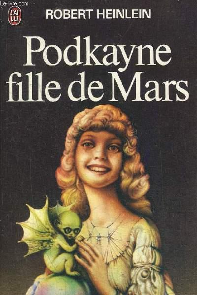 PODKAYNE FILLE DE MARS - COLLECTION J'AI LU N°541.